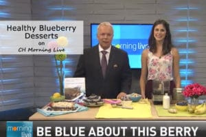 CH Morning Live - Blueberry Desserts
