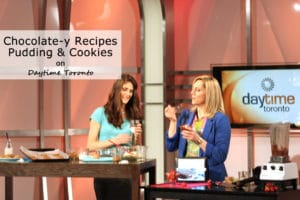 In the Media - Daytime Toronto - Chocolatel-y Recipes Cookies and Pudding