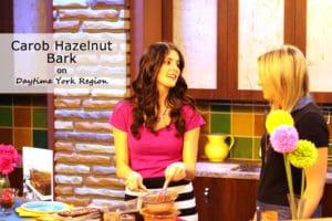 In the Media - Daytime York Region - Carob Hazelnut Bark