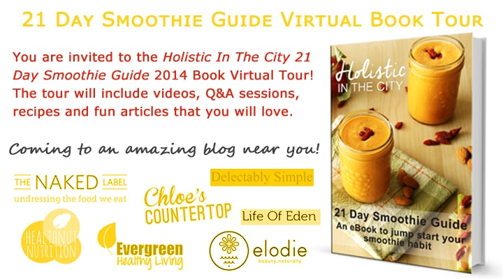 Holistic In The City 21 Day Smoothie Guide Virtual Book Tour