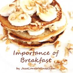 Importance of Breakfast by @jesselwellness #breakfast #goodmorning #healthybreakfast