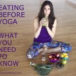 Eating before yoga what you need to know by @jesselwellness #yoga #nutrition