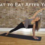 What to Eat After Yoga by @jesselwellness #yoga #postyoga #healthyeating