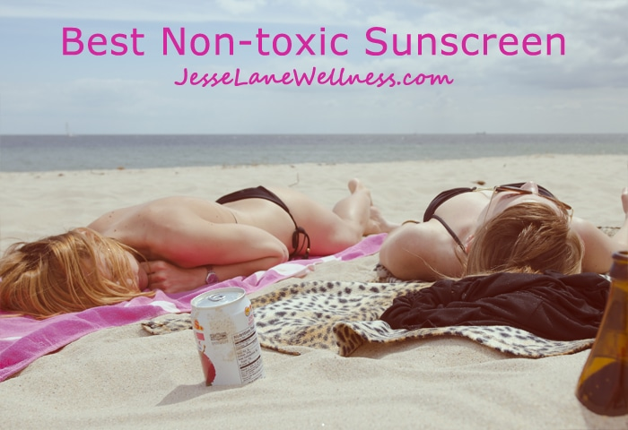 Best Non-toxic Sunscreen Brands by @jesselwellness #sunscreen #naturalbeauty