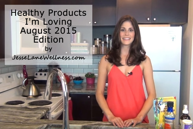 Healthy Products I'm Loving August 2015 YouTube