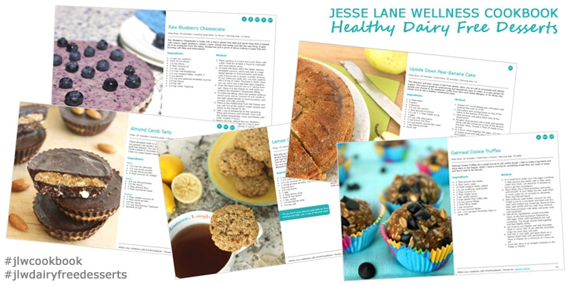 Jesse Lane Wellness Cookbook Healthy Dairy Free Desserts Sneak Peak Recipes @jesselwellness #recipes #jlwdairyfreedesserts