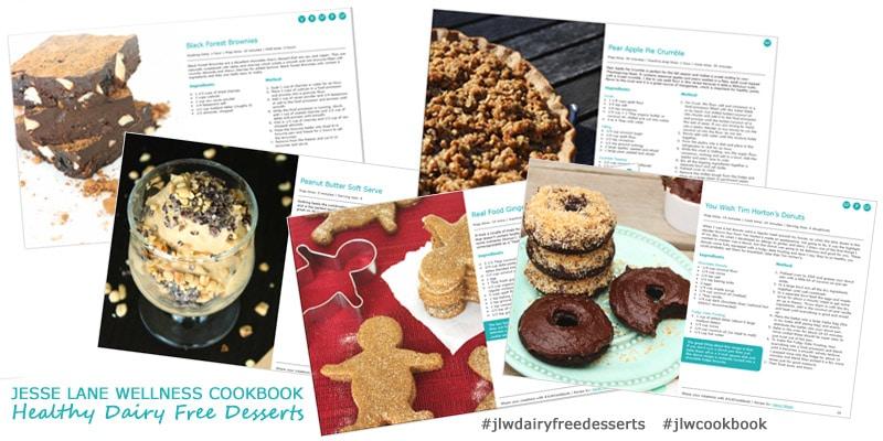 Jesse Lane Wellness Cookbook Healthy Dairy Free Desserts Sneak Peek by @jesselwellness #dairyfree #desserts