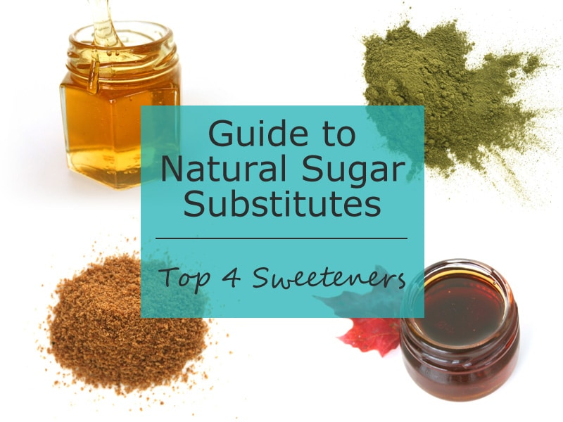 Top 4 Sweeteners from the Guide to Natural Sugar Substitutes by @jesselwellness #sugarsubstitutes #sugar