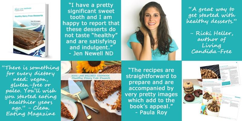 Healthy Dairy Free Desserts Book Tour @jesselwellness #jlwcookbook #dairyfreedesserts
