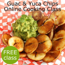 Guac and Yuca Chips Live Online Cooking Class with @jesselwellness #cookingclass #yuca