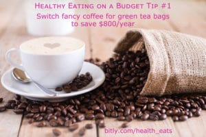 Healthy Eating on a Budget Tip 1 switch coffee to tea bags by @jesselwellness #coffee #tea