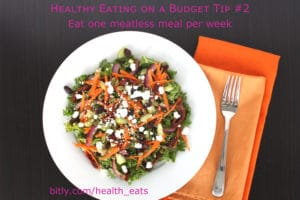 Healthy Eating on a Budget Tip 2 One Meatless Meal Per Week by @jesselwellness #meatless #healthyeats