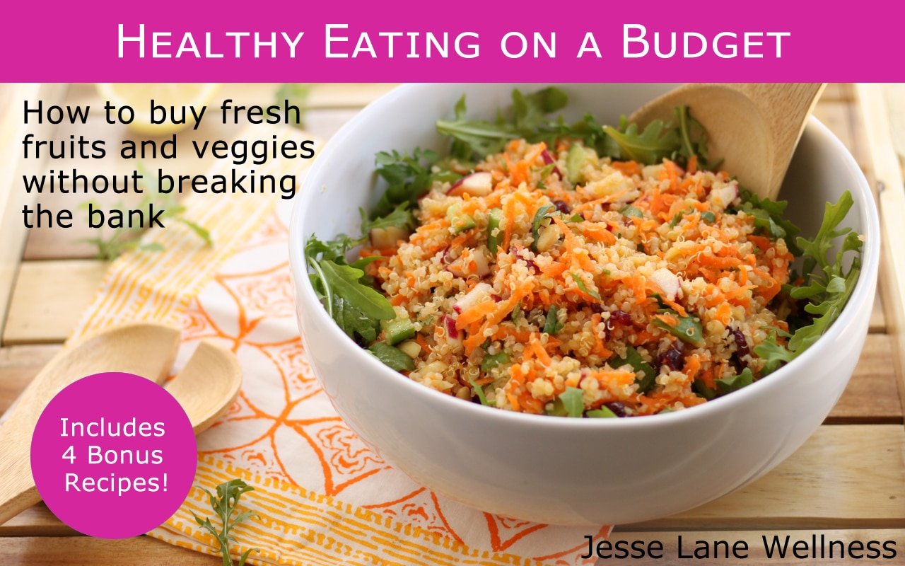 Healthy Eating on a Budget eBook by @jesselwellness #healthyeats #free