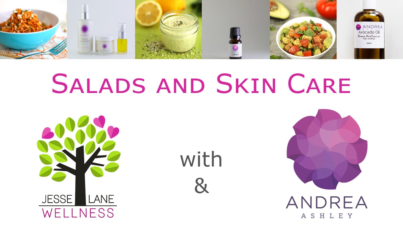 Salads and Skin Care with @jesselwellness and Andrea Ashley #salads #skincare