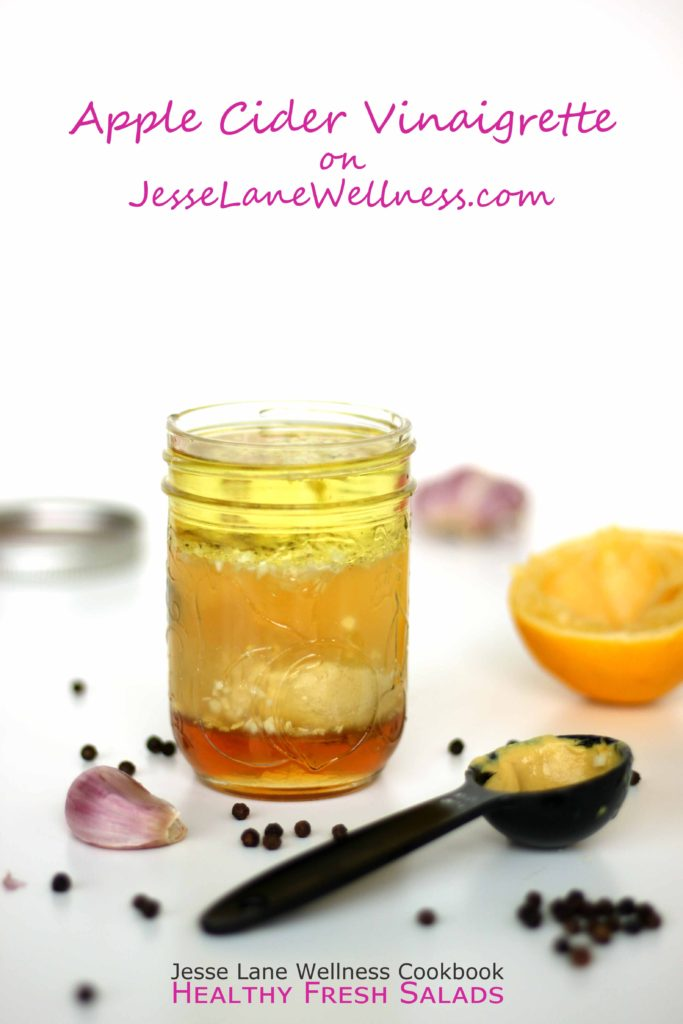 Apple Cider Vinaigrette from @jesselwellness cookbook Healthy Fresh Salads #jlwcookbook #freshsalads