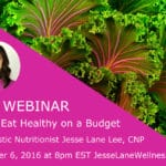 How to Eat Healthy on a Budget wtih @jesselwellness
