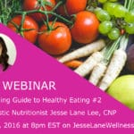 Ultimate Guide to Healthy Eating Part 2 with @jesselwellness #healthyeats #healthyeating