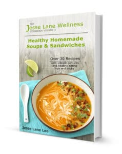 Healthy Homemade Soups and Sandwiches by @jesselwellness #soups #sandwiches #cookbook
