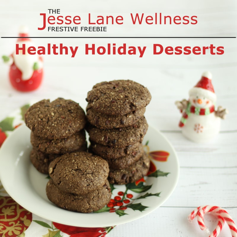 healthy holiday desserts free ebook by jesse lane wellness