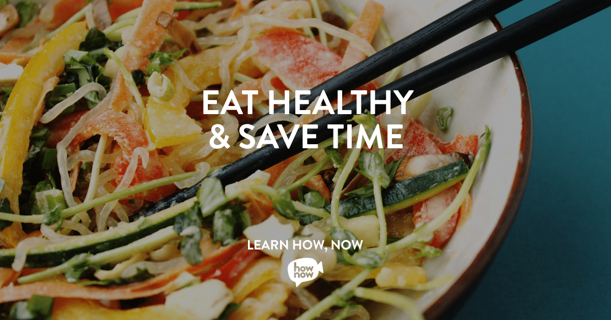 Eat Healthy & Save Time Classes on HowNow with @jesselwellness