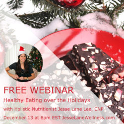 Healthy Eating over the Holidays with @jesselwellness