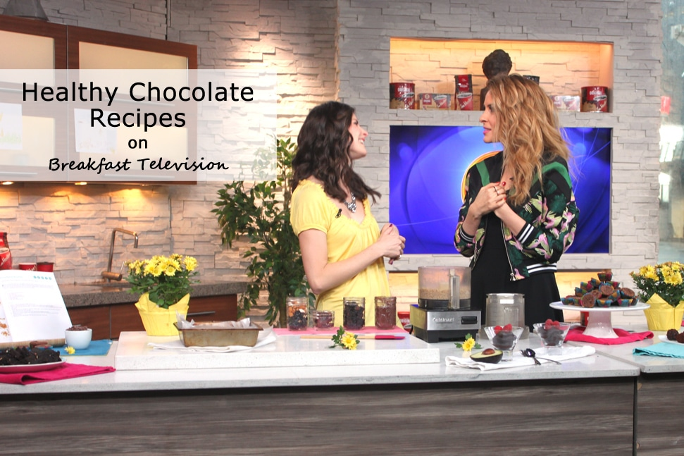 Breakfast Television - Healthy Chocolate Recipes with @jesselwellness #chocolate #chocolaterecipes