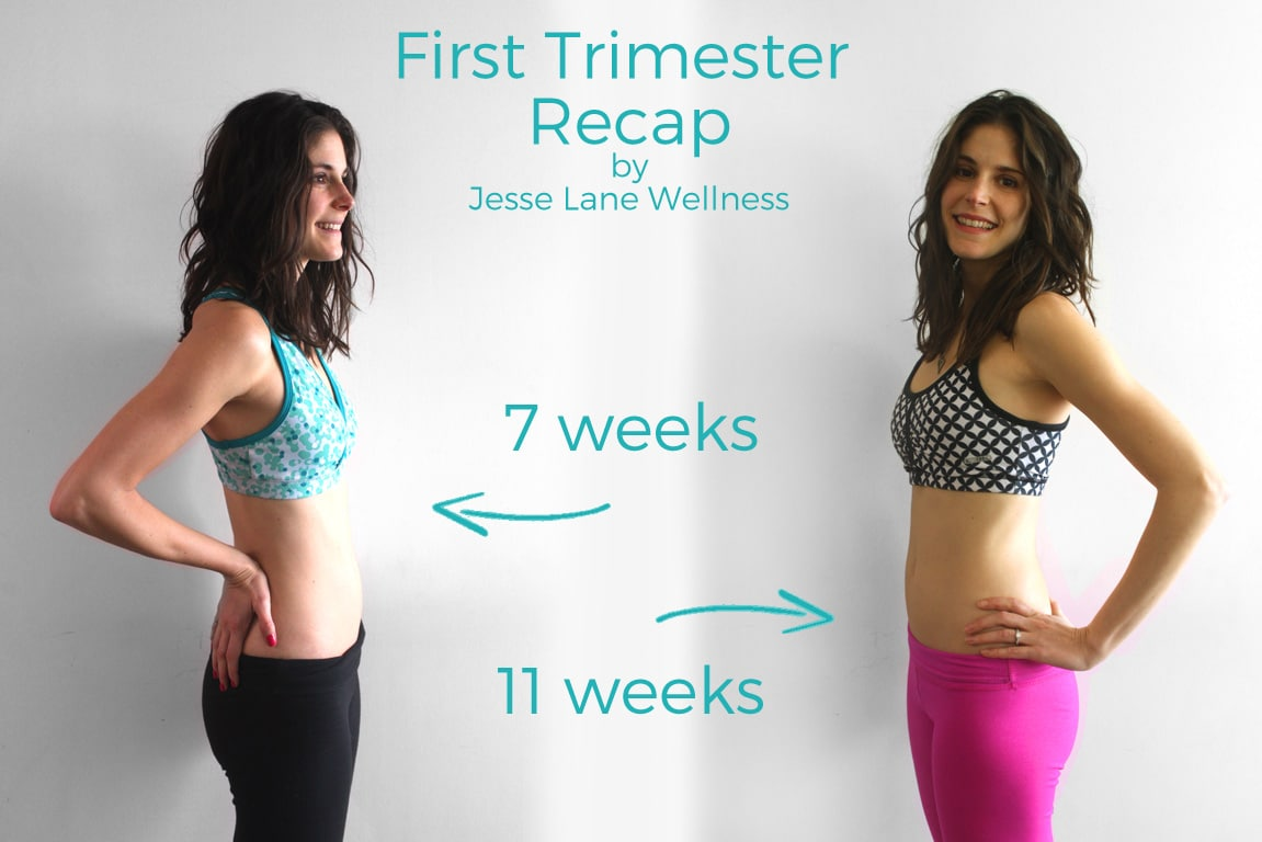 First Trimester Recap by @jesselwellness #firsttrimester