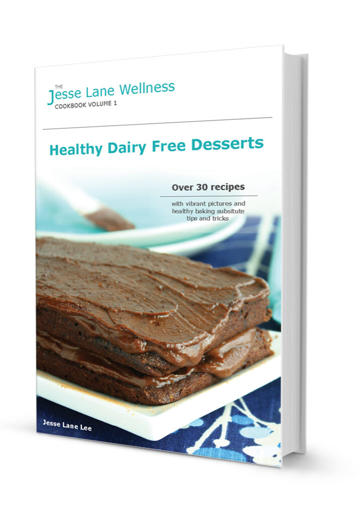 Jesse Lane Wellness Healthy Dairy Free Desserts Book Cover
